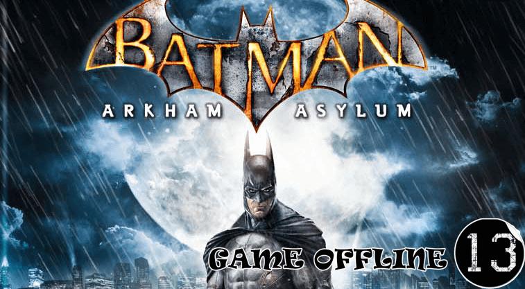 tải Batman: Arkham Asylum full crack
