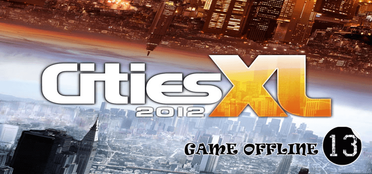 tải Cities XL 2012 (2011) full crack