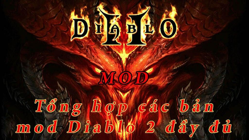 tổng hợp các bản mod diablo 2 đầy đủ
