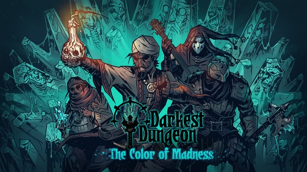 download Darkest Dungeon: The Color Of Madness